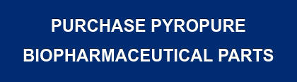 Purchase Pyropure  Biopharmaceutical Parts